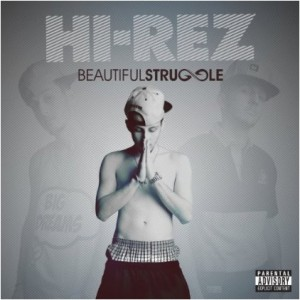"Hi-Rez the Rapper, ""Beautiful Struggle,"" and WendyB Jewelry"