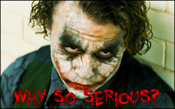 Why_so_serious__by_Tyrite