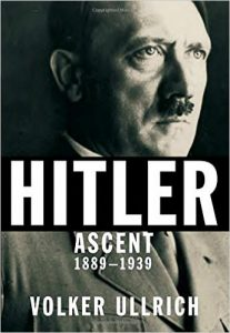 "New York Times Review of ""Hitler: Ascent, 1889-1939"""